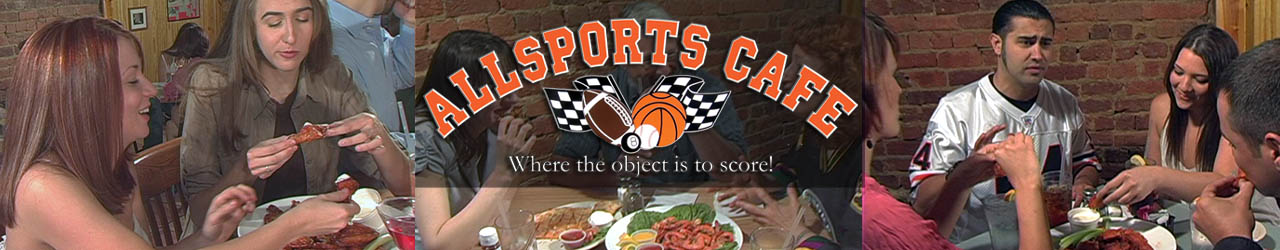 AllSports Cafe | Where the object is to score…Great Food!